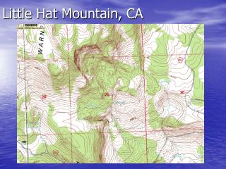 Little Hat Mountain, CA