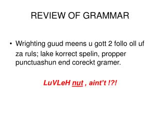 REVIEW OF GRAMMAR