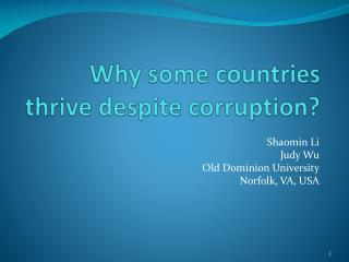 Why some countries thrive despite corruption?