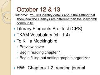 October 12 & 13