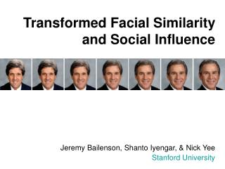 Transformed Facial Similarity  and Social Influence