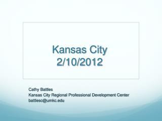 Kansas City 2/10/2012
