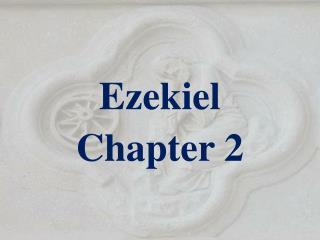 Ezekiel Chapter 2