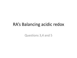 Acidic redox