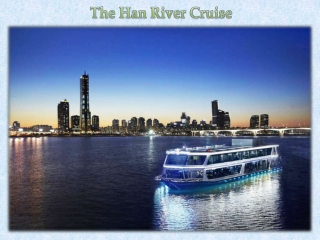 The Han River Cruise