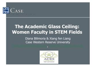 The Academic Glass Ceiling: Women Faculty in STEM Fields