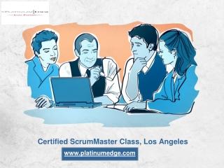 Certified ScrumMaster Class, Los Angeles - https://platinumedge.com/
