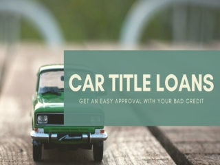 How to Get Instant Approval on Car Title Loans Toronto?