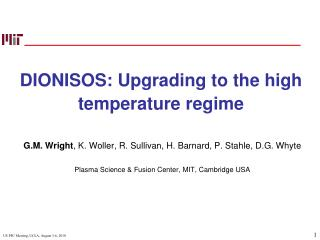 DIONISOS: Upgrading to the high temperature regime