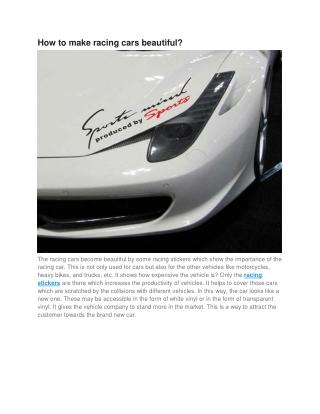 How to make racing cars beautiful?