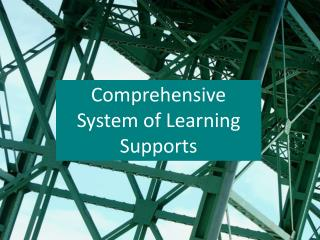 Comprehensive System of Learning Supports