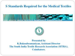S Standards Required for the Medical Textiles