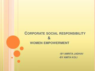 Corporate social responsibility                       &      women empowerment