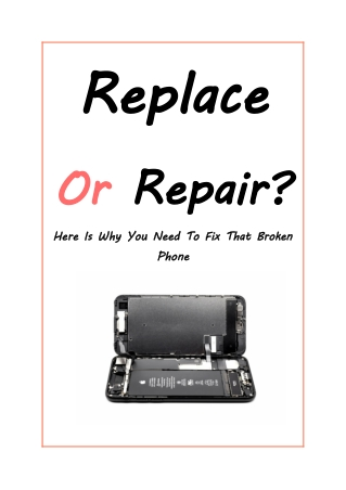 Here Is Why You Need To Fix That Broken Phone