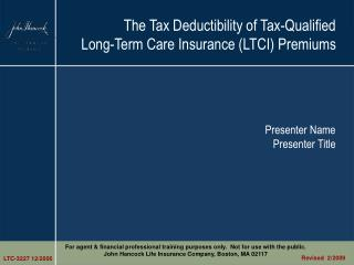 The Tax Deductibility of Tax-Qualified  Long-Term Care Insurance (LTCI) Premiums