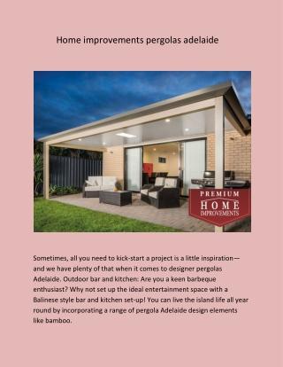 Home improvements pergolas adelaide