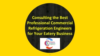 Consulting the Best Professional Commercial Refrigeration Engineers for Your Eatery Business