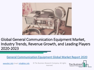Global General Communication Equipment Market, Industry Trends, Revenue Growth, Key Players Till 2023