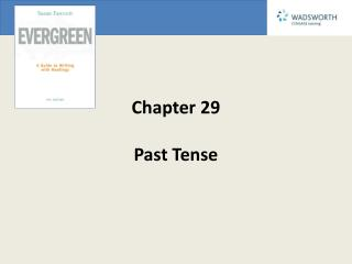 Chapter 29 Past Tense