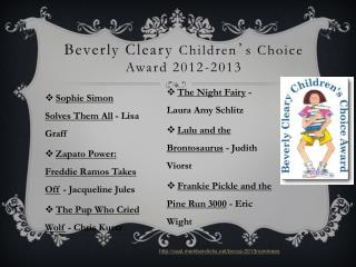 Beverly Cleary  Children ' s Choice Award 2012-2013