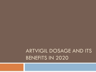 Artvigil dosage and its benefits in 2020
