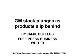 GM stock plunges as products slip behind