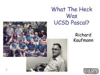 What The Heck Was UCSD Pascal?