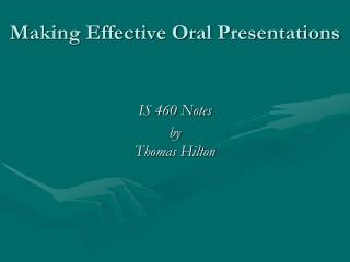 Making Effective Oral Presentations