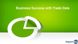Business Success with Trade Data