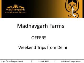 Weekend Trips from Delhi