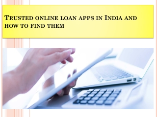 Trusted online loan apps in India and how to find them
