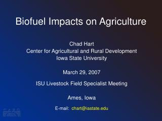 Biofuel Impacts on Agriculture