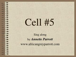 Cell #5