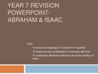 Year 7 Revision PowerPoint- Abraham  Isaac