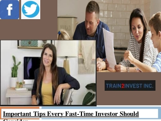 Important tips every fast time investor should consider