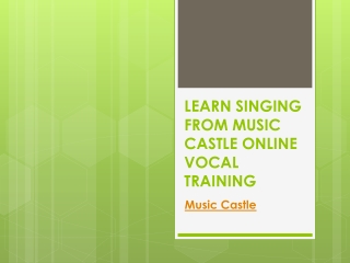 Online Vocal Training - Music Castle