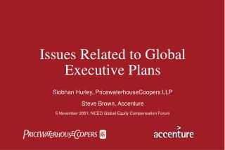 Issues Related to Global Executive Plans