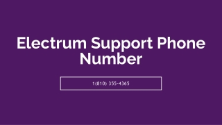 Electrum Support 【!!1(810) 355-4365!!】Phone Number