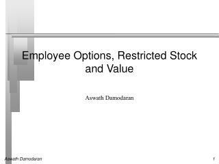 Employee Options, Restricted Stock and Value