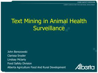 Text Mining in Animal Health Surveillance