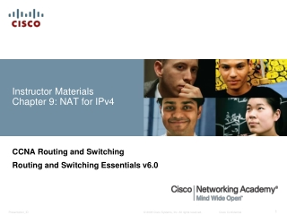 Instructor Materials Chapter 9: NAT for IPv4