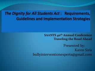 The Dignity for All Students Act  :   Requirements,  Guidelines and Implementation Strategies
