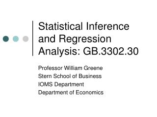 Statistical Inference and Regression Analysis: GB.3302.30