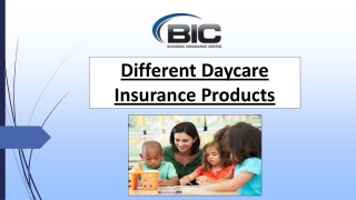 Different Daycare Insurance Products