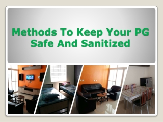 Tips for Keep Your PG Safe And Sanitized