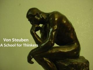 Von Steuben  A School for Thinkers
