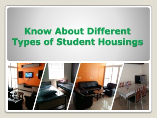 About Different Types of Student Housings