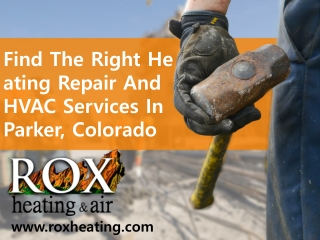 Find The Right Heating Repair And HVAC Services In Parker, Colorado