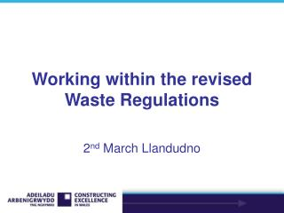 Working within the revised Waste Regulations