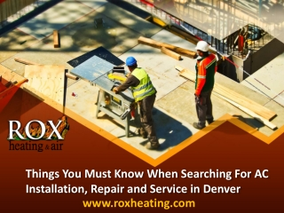 Things You Must Know When Searching For AC Installation, Repair and Service in Denver